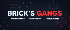 Brick's Gangs - Printers, Territories, Associations, In-Game Config + More