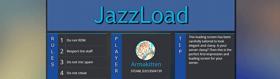 JazzLoad - A multi-functional loading screen