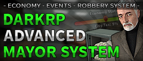 DarkRP Mayor System (Economy, Realistic Events & More)