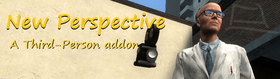 New Perspective - A third-person addon
