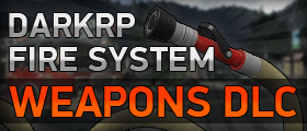 DarkRP Fire System - Weapons DLC