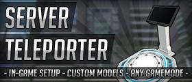 Server Teleporters (In-Game Setup & Custom Models)