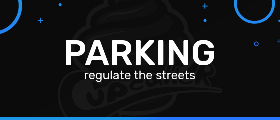 PARKING - Regulate the streets!