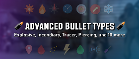 💥 Advanced Bullet Types 💥 14 Bullet Effects (Explosive, Incendiary, and More)