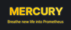Mercury - Breathe new life into Prometheus