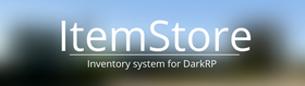 ItemStore - Inventory for DarkRP
