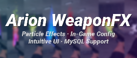 Arion WeaponFX [In-Game Config] Cosmetic Weapon Particle Effects