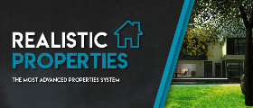 Realistic Properties  - The Most Advanced Properties System