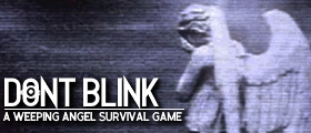 👀 Don't Blink · A weeping angel survival game