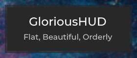GloriousHUD - Flat, Beautiful, Orderly