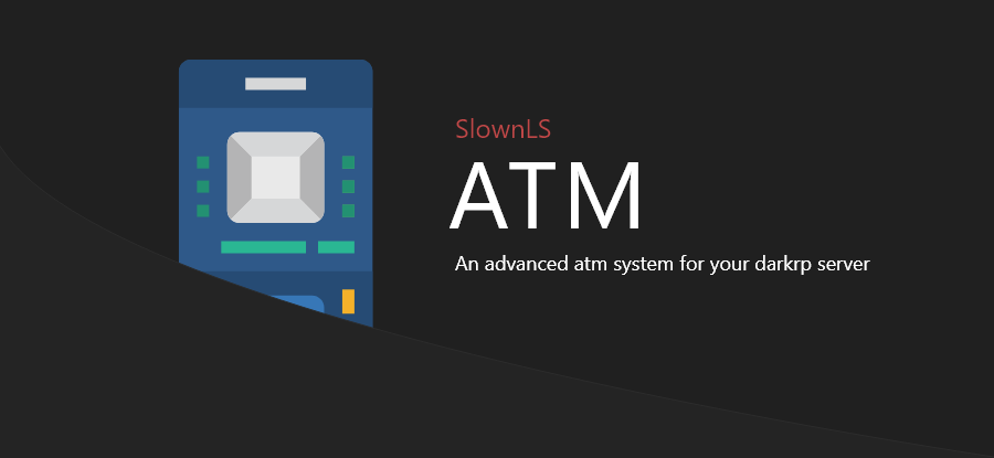 🏧 SlownLS - ATM | An advanced atm system